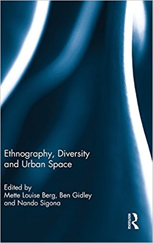 Ethnography, Diversity and Urban Space book cover.