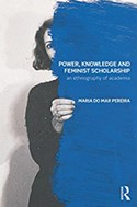 Power, Knowledge and Feminist Scholarship: An Ethnography of Academia cover image